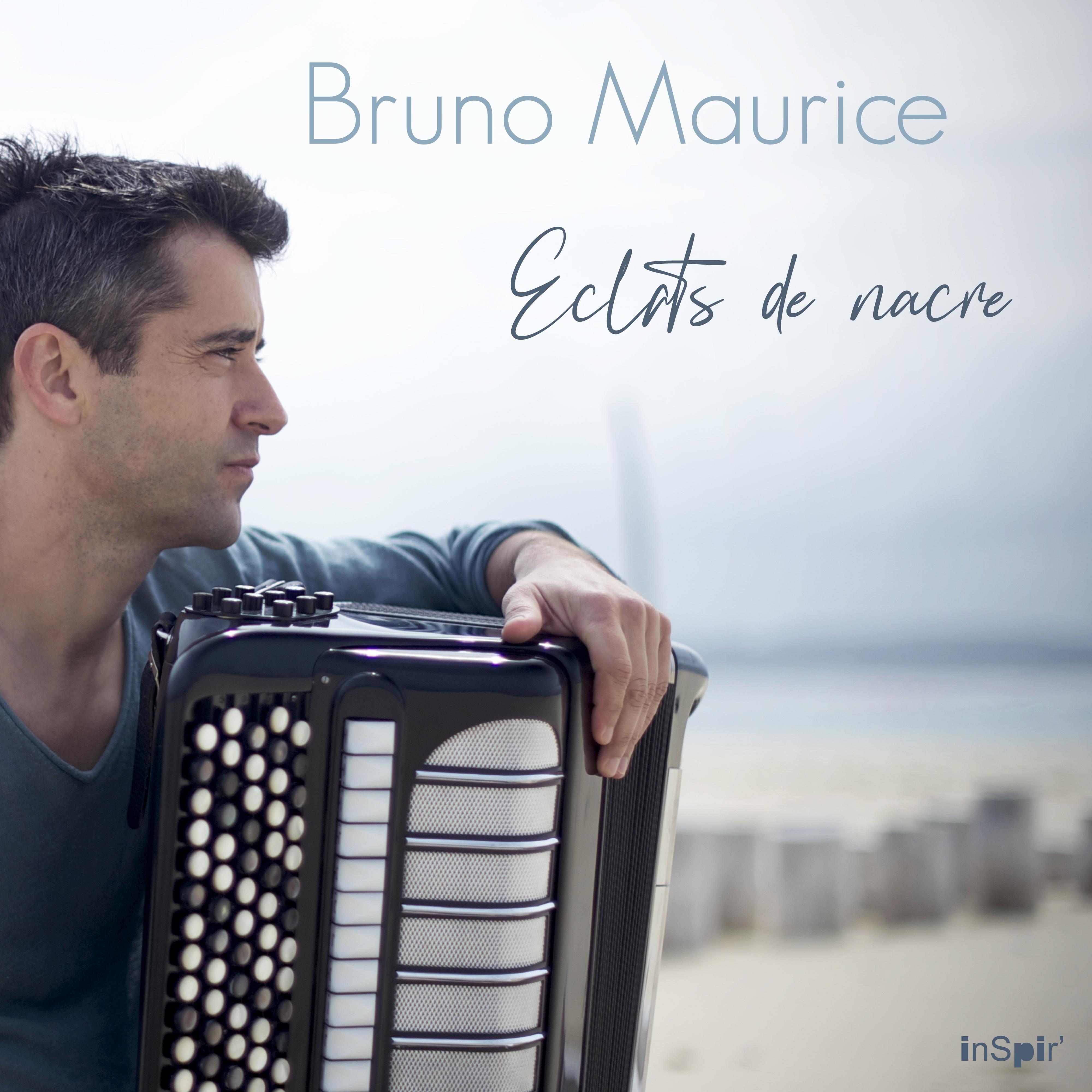 Bruno Maurice, éclats de nacre