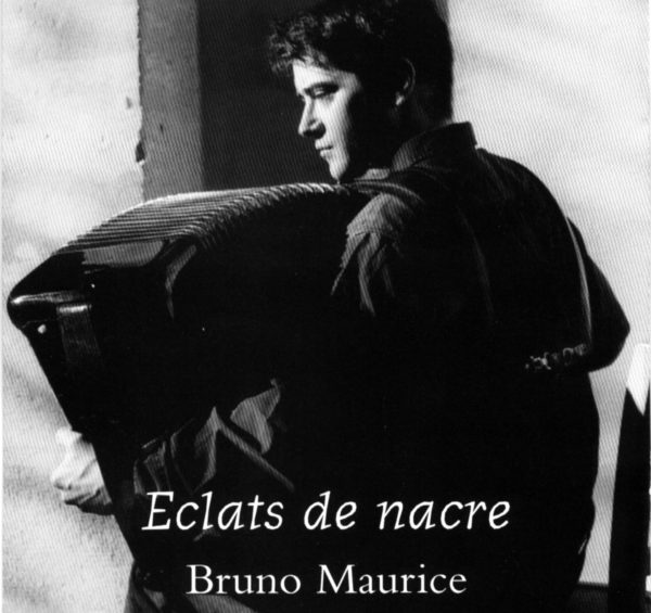 Bruno Maurice Eclats de Nacre